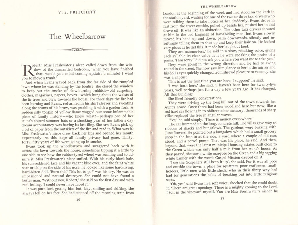 The Wheelbarrow by V. S. Pritchett in The London Magazine.