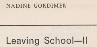 Title page for Nadine Gordimer's essay on growth and development as a writer in mid-twentieth-century South Africa, first published in The London Magazine in May 1963