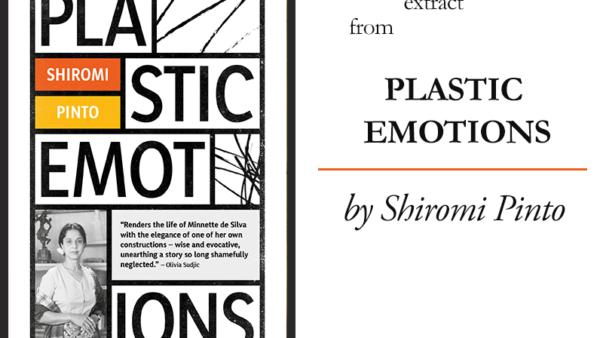 Plastic Emotions | Shiromi Pinto
